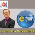 E  M6 sur notre école de Kitesurf (2003)